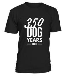 350 Dog Years Old - Funny 50th Birthday Gift TShirt