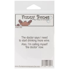 """Riley & Company Funny Bones Cling Stamp 2.5""""""""X1""""""""-I Am The Doctor"""