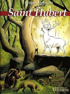 Glogowski. Saint-Hubert. Le grand cerf blanc. 2002
