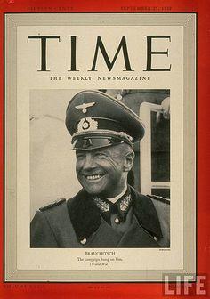 Time #13 - September 25, 1939 - Walther von Brauchitsch | Flickr - Photo Sharing!