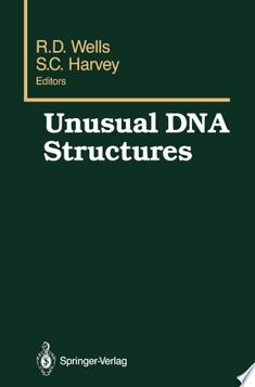 Unusual DNA Structures PDF By:R. Wells,S. Harvey Published on by Springer Science & Business Media This book contains the pap. Molecular Genetics, Robert D, University Of Alabama, Biochemistry, Biotechnology, Dentistry, Wells, Free Books, Biology