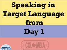The first day of Spanish class. You want to be welcoming, you want the students to feel comfortable. You also want to set the expectation that this class is different. You want to maintain 90% of t…