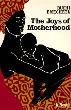 By Buchi Emecheta: The Joys of Motherhood Sixth (6th) Edition by -Author- http://www.amazon.com/dp/B004S7QCFI/ref=cm_sw_r_pi_dp_nRhbxb1MS1WTF