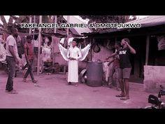 FAKE ANGEL GABRIEL & OMOTEJUKWO