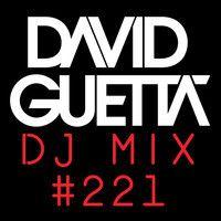 David Guetta Dj Mix #221 by David Guetta on SoundCloud
