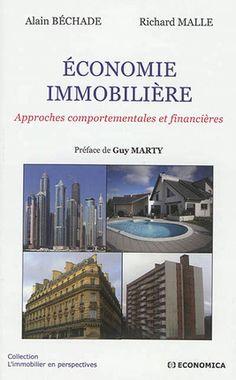 Économie immobilière : approches comportementales et financières / Alain Béchade, Richard Malle - https://bib.uclouvain.be/opac/ucl/fr/chamo/chamo%3A1931573?i=0