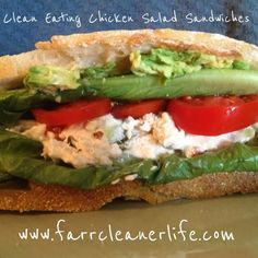 Clean Eating Chicken Salad Sandwiches: 10 ways | Farr Cleaner Life