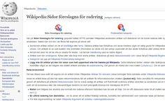 #Wikipedia - sidor föreslagna för radering https://sv.wikipedia.org/wiki/Wikipedia:Sidor_f%C3%B6reslagna_f%C3%B6r_radering . Mallen {{radera}} https://sv.wikipedia.org/wiki/Kategori:Snabbraderingar . Mer om mallen radera: https://sv.wikipedia.org/wiki/Mall:Radera . Raderingslogg: https://sv.wikipedia.org/w/index.php?title=Special%3ALogg&type=delete&user=&page=&year=&month=-1&tagfilter= . Begäran om åtgärder: https://sv.wikipedia.org/wiki/Wikipedia:Beg%C3%A4ran_om_%C3%A5tg%C3%A4rder .