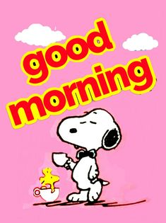 Good Morning Snoopy, Good Morning Wishes Friends, Good Morning Gif, Good Morning Greetings, Good Morning Quotes, Snoopy Pictures, Emoji Pictures, Snoopy Quotes, Night Quotes