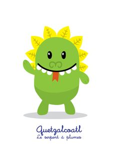 Lil Gods is a series of cute characters, designed for children, based on Mesoamerican deities. Quetzalcoatl: le serpent à plumes (the feathered serpent) T-Shirt and prints here: https://society6.com/product/quetzalcoatl-le-serpent--plumes_print#1=45 English and Spanish version on request