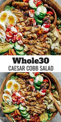 Easy Caesar Cobb salad Made with grilled chicken avocado bacon all the toppings and creamy Caesar dressing A fast and paleo family dinner recipe for meal prep salad healthy paleo # Clean Dinner Recipes, Clean Dinners, Salad Recipes For Dinner, Paleo Dinner, Healthy Salads For Dinner, Whole 30 Salads, Whole 30 Lunch, Healthy Family Dinners, Paleo Recipes