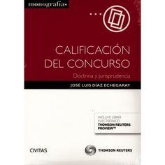 Calificación del concurso : doctrina y jurisprudencia / José Luis Díaz Echegaray
