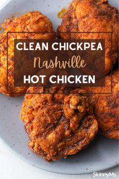 Clean Chickpea Nashville Hot Chicken Over Fried Chicken, Homemade Fried Chicken, Cooking Recipes, Cooking 101, Healthy Recipes, Healthy Meals, Healthy Dinner Options, Dinner Recipes, Skinny Chicken Recipes