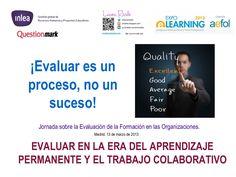 evaluar-en-la-era-del-conocimiento-y-la-colaboración - Laura Rosillo