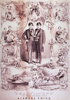 Chang & Eng Bunker born May, 1811 to Chinese parents in Siam Thailand. They were ordered to death by the Siamese King Rama II, but later the King was convinced they were harmless. By their teens, the twins had found favor with King Rama III, who showered them with gifts and sent them on diplomatic missions.