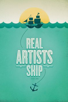 Real artists ship -