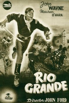 """Río Grande"" (1950) de John Ford. Con John Wayne, Maureen O'Hara, Victor MacLaglen, Claude Jarman, Ben Johnson y Harry Carey. Producción Republic Pictures. John Wayne, Rio Grande, John Ford, Westerns, Movie Theater, Duke, Movies, Movie Posters, Historia"
