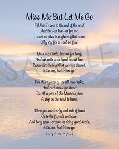 Prayer Quotes, Wisdom Quotes, True Quotes, Let Me Go Quotes, Death Quotes, Quotable Quotes, Losing A Loved One Quotes, Missing Loved Ones, Missing My Son