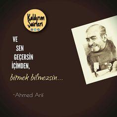Ve sen geçersin içimden, bitmek bilmezsin.   - Ahmed Arif  #sözler #anlamlısözler #güzelsözler #manalısözler #özlüsözler #alıntı #alıntılar #alıntıdır #alıntısözler