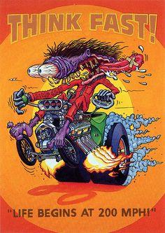 "Rat Fink Ed Big Daddy Roth - Think Fast "" because life begins at 200 mph"" Yea Boy. Ed Roth Art, Cartoon Rat, Monster Car, Think Fast, Rat Fink, Garage Art, Car Posters, Car Drawings, Big Daddy"