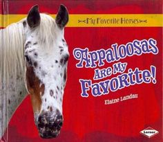 A series that introduces readers to the characteristics of favorite horse breeds provides a history of each breed as well as a discussion of its specific traits and offers information about horseback