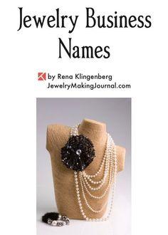 Jewelry Business Names, by Rena Klingenberg, Jewelry Making Journal