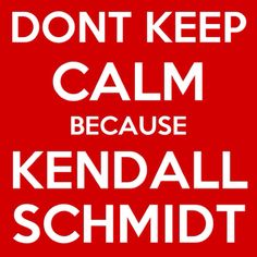 This. Omg. Yes. Kendall Schmidt.