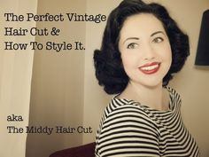 ▶ The Perfect Vintage Hair Cut. aka How to Style a Middy Cut. - YouTube