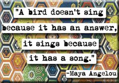 Maya Angelou Song quote Magnet or Pocket Mirror (no.127)