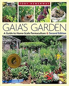 Gaia's Garden - a Guide to Home-Scale Permaculture by Toby Hemenway. I love this book, its beautiful and incredibly informative. So much information on what permaculture is and how to apply it in your own garden or farm. Permaculture Design, Permaculture Principles, Permaculture Garden, Gaia, Pot Jardin, Organic Gardening Tips, Vegetable Gardening, Gardening Books, Flower Gardening