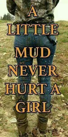 It never hurt a Country girl. But I'm pretty sure it made the city girl who took the picture freak out. Real Country Girls, Country Girl Life, Country Girl Quotes, Cute N Country, Country Sayings, Farm Girl Quotes, Western Quotes, Equestrian Quotes, Life Quotes Love