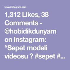 "1,312 Likes, 38 Comments - @hobidikdunyam on Instagram: ""Sepet modeli videosu 📹 #sepet #örgü #hobi #örgüsepet #örgüpaspas #örgüpuf #orgupuset #örgümodelleri…"""