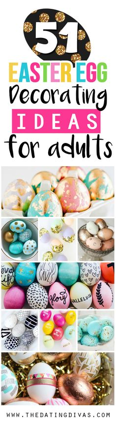 TONS of stunning, gorgeous Easter egg decorating ideas for adults. Most of these look pretty easy, too! Gotta try 'em. www.TheDatingDivas.com