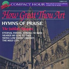 For Rick: How Great Thou Art - Hymns of Praise
