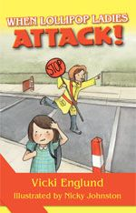 When Lollipop Ladies Attack! | Australian Ebook Publisher