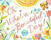 Beautiful Day -  horizontal print
