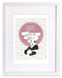 'Home is where your Mother is' A4 Framed Digital Print £18.00