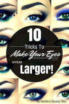 10 Makeup Tricks To Make Your Eyes Appear Larger