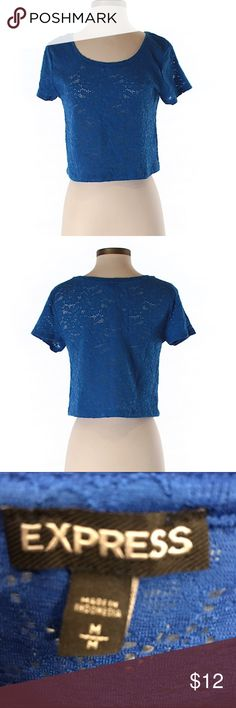 Express cropped short Beautiful blue lace cropped top from Express in size medium . Excellent condition great for summer with shorts or wear a Cami under it with jeans ! Express Tops Crop Tops