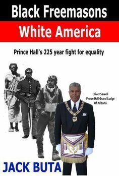 Black Freemasons White America Grand Lodge, Masonic Symbols, Freemason, Black History, Self Help, Nonfiction, Obama, Equality, My Books