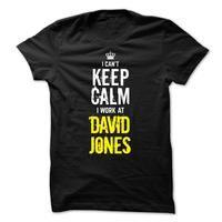 Special - I Cant keep calm, i work at DAVID JONES
