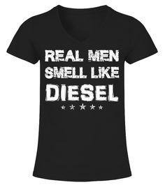 """# Real men smell like diesel T-Shirt .  Special Offer, not available anywhere else!      Available in a variety of styles and colors      Buy yours now before it is too late!      Secured payment via Visa / Mastercard / Amex / PayPal / iDeal      How to place an order            Choose the model from the drop-down menu      Click on """"Buy it now""""      Choose the size and the quantity      Add your delivery address and bank details      And that's it!"""