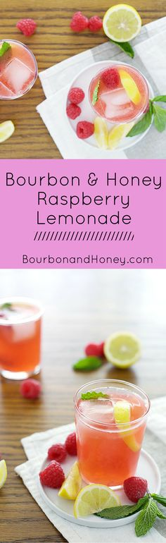 Bourbon and Honey Raspberry Lemonade | BourbonandHoney.com -- This Bourbon and Honey Raspberry Lemonade has all the fresh, fruity flavors of summer packed into one boozy glass.     - Click through to read the full post or Repin to find later!