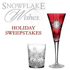 Enter by December 17, 2012 for a chance to win one of three Waterford Snowflake Wishes Prizes. (U.S. residents only).