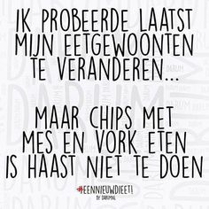 Het is gewoon niet te doen… The Words, Funny Qoutes, Funny Texts, Excuse Moi, Happy Minds, Dutch Quotes, Food Quotes, One Liner, Really Funny