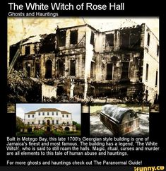 The White Witch of Rose Hall. Did a evil woman live here, torture her slaves…