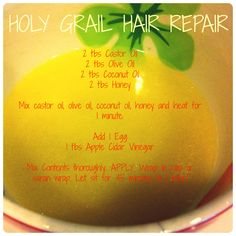HOLY GRAIL HAIR REPAIR - Castor Oil, Olive Oil, Coconut Oil, Honey, Egg, Apple Cider Vinegar