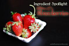 Over 50 recipes for Strawberries!