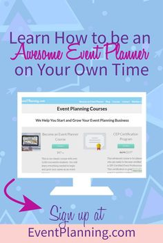 Want to learn how to start your own event planning business? Our affordable event planning courses are some of the best out there! Head over to EventPlanning.com to sign up!