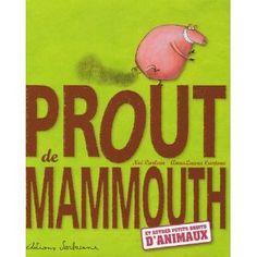 Prout de mammouth, Noé Carlain